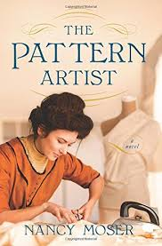 historical pattern review the pattern artist by nancy moser historical fiction review