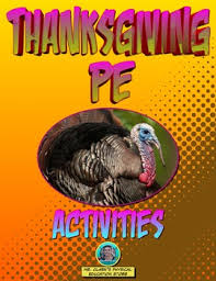 thanksgiving pe activities by mr clark s physical education store