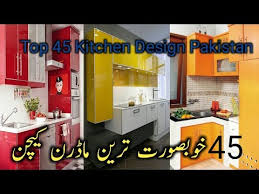 kitchen cabinet design in pakistan top 45 best modern kitchen design ideas for modern home