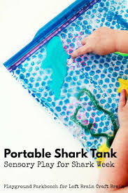 shark tank sensory play for shark week left brain craft brain