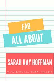 Faq Faq Sarah Kay Hoffman