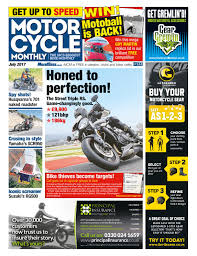 motorcycle monthly july 2017 by mortons media group ltd issuu