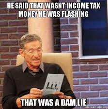Tax Money Meme - https media makeameme org created he said that 6