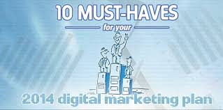 10 Must Haves For Your by 10 Must Haves For Your 2014 Digital Marketing Plan Part 2