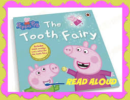 Peppa Pig 2017 Book Read Aloud Peppa Pig The Tooth Children S Book Story
