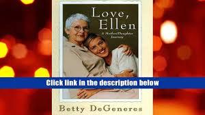 download love ellen a mother daughter journey betty degeneres