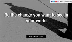 quote gandhi change world 40 inspirational quotes for success in your life and business