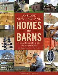 New England Homes by Schiffer Releases Book On Restoring New England Homes And Barns