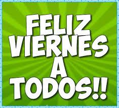imagenes feliz viernes facebook imágenes de feliz viernes frases bonitas y fotos para compartir