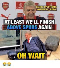 Funny Spurs Memes - arsenal credits emirate oinstatroll futbol arsenal arsenal at
