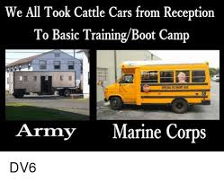 Short Bus Meme - we all took cattle cars from reception to basic trainingboot c