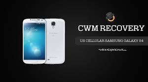 cwm recovery for us cellular samsung galaxy s4 sch r970 android