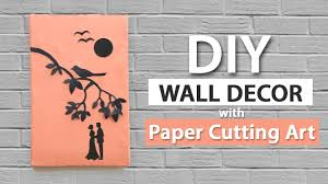 Hanging Wall Decor by Wall Decor Ideas From Paper Cutting Art Easy Wall Hanging For Diy