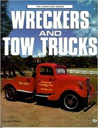 Tow Truck Business Cards Wreckers And Tow Trucks Crestline Series Donald F Wood