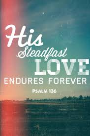 a psalm of thanksgiving for his steadfast love endures forever u2013 from ashes to beauty