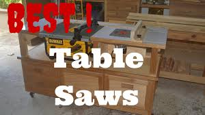 10 best table saw of 2017 reviews and buying guide
