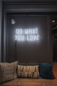 neon light signs nyc do what you love neon light sign on the office walls in nyc