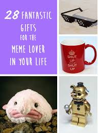 Gifts For Meme - 28 wonderful gifts for the meme lover in your life