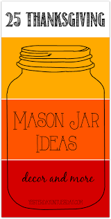 thanksgiving blessing mix 25 thanksgiving mason jar ideas yesterday on tuesday