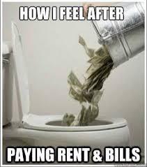 Paying Bills Meme - how i feel after paying rent bills meme alarm clock blog