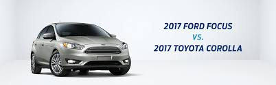 toyota car 2017 car comparison tool compare 2017 ford focus vs 2017 toyota