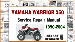 yamaha warrior 350 service repair manual 1990 to 2004 youtube
