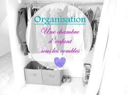 organisation chambre organisation une chambre d enfant sous les combles mon carnet