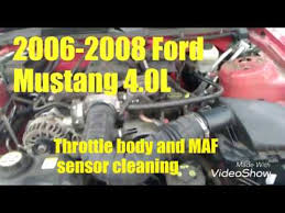 ford mustang throttle 2006 to 2008 ford mustang throttle maf sensor cleaning