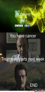 Meme Breaking Bad - breaking bad swedish version by kickassia meme center