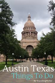 best things to do in the best things to do in austin texas traveling nine to fiver