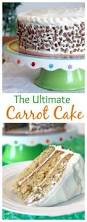 carrot cake this is the carrot cake recipe to end all carrot