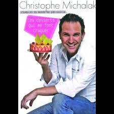 livre de cuisine michalak mille feuille façon christophe michalak râle beaucoup
