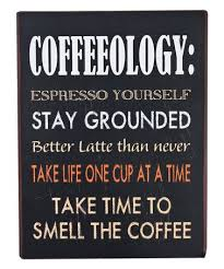 look what i found on zulily coffeeology wall sign zulilyfinds