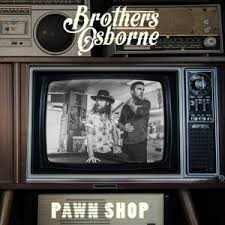 download mp3 from brothers brothers osborne pawn shop 2016 mp3 download free