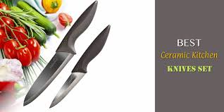 best set of kitchen knives best ceramic kitchen knives set reviews and guide for 2018