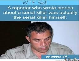 Serial Killer Memes - a serial killer fact by medoo19 meme center