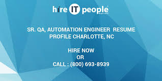 Sample Resume For Qtp Automation Testing by Sr Qa Automation Engineer Resume Profile Charlotte Nc Hire It