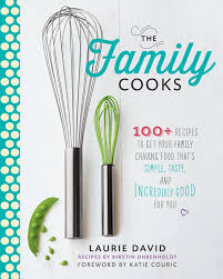 the family cooks 100 recipes to get your family craving food