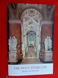holy devotion the holy staircase history devotion booklet picture of scala