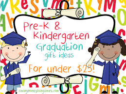 graduation gifts for kindergarten students pre k kindergarten graduation gift ideas for 25 saving