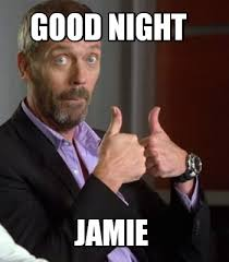 Jamie Meme - meme creator good night jamie meme generator at memecreator org