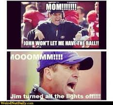 Jim Harbaugh Memes - funny pictures weirdnutdaily mom harbaugh