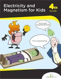 electricity u0026 magnetism for kids workbook education com