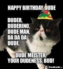 Funny Cat Birthday Meme - cat birthday greetings to him funny cat man purr day memes guy b