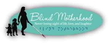 What Is Blind Sight Blind Motherhood Never Losing Sight Of Life Love And Laughter
