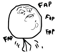 Meme Face Meanings - definition meaning of fap in category etymology 1