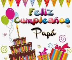 imagenes que digan feliz cumpleaños mami 54 imágenes de feliz cumpleaños papá mamá hermano abuelo