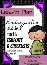 kindergarten guided math lesson plan template u0026 checklists bundle