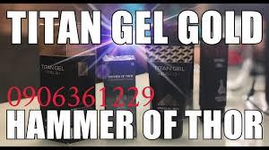 titan gel gold hammer of thor phái mạnh chọn cái nào youtube