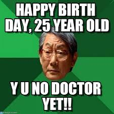 Old Memes - happy birth day 25 year old on memegen